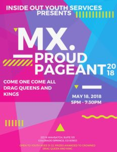 Mx. Proud Pageant @ Inside Out Youth Services | Colorado Springs | Colorado | United States